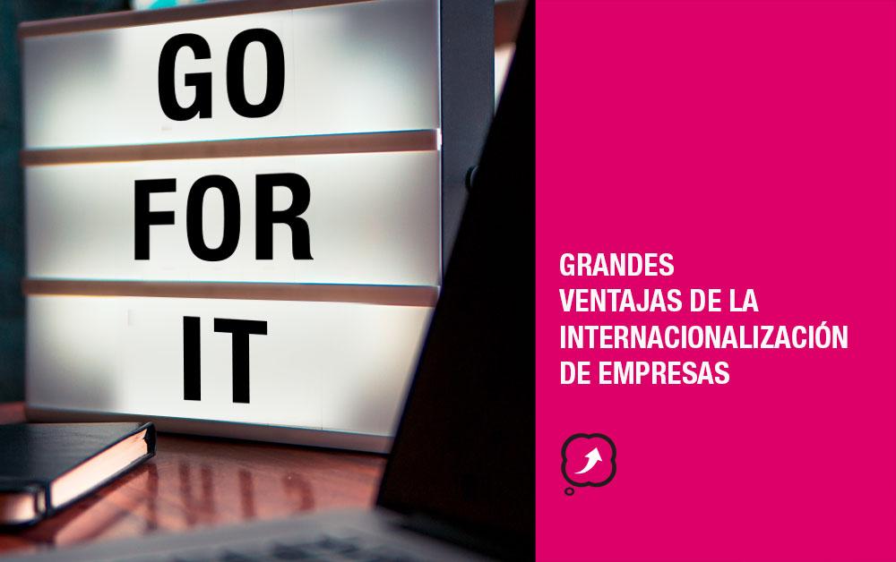 Ventajas de la Internacionalización de empresas