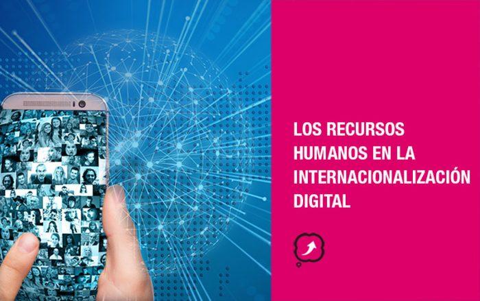 Los recursos humanos en la internacionalización digital