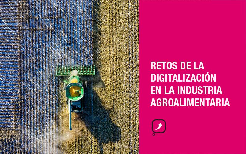 Digitalización en la industria agroalimentaria