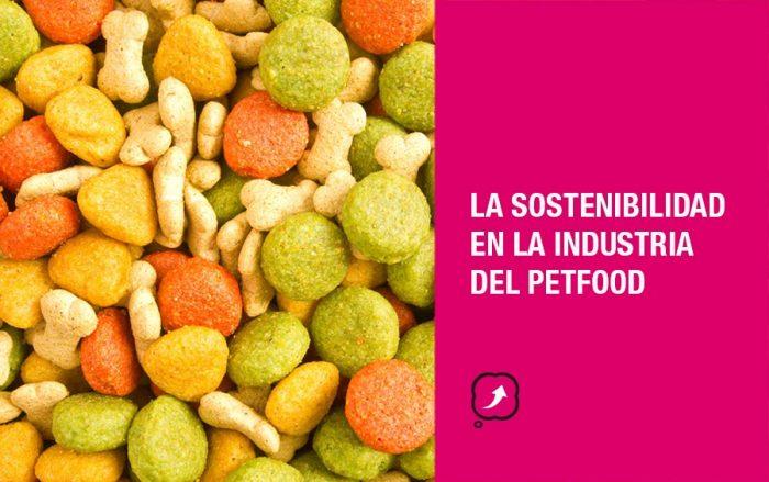 La sostenibilidad en la industria del petfood